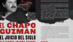 El Chapo Guzmán. El Juicio…